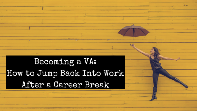 Going Back to Work As A VA After a Break Blog by Emily Reagan PR