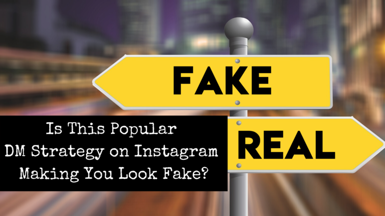 Fake or Real - Popular DM Instagram Strategy by Emily Reagan PR