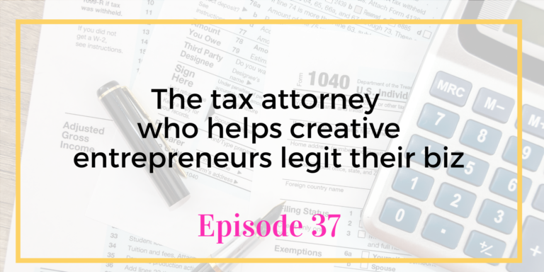 Legal and Tax Help for Creative Entrepreneurs Episode 37 Tax and Legal Requirements for Creative EntrepreneursBusiness with Braden Drake