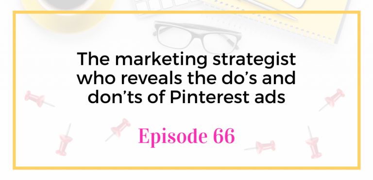The marketing strategist who reveals the do's and don'ts of Pinterest ads