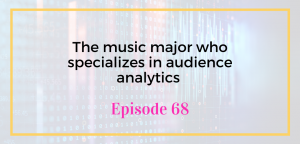 The music major who specializes in audience analytics